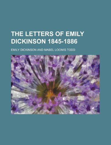 9781154165821: The Letters of Emily Dickinson 1845-1886
