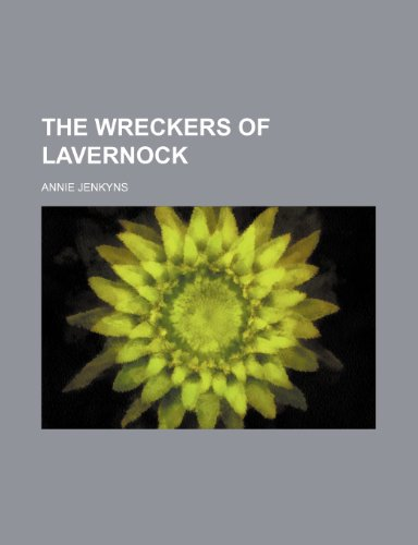 9781154167290: The wreckers of Lavernock
