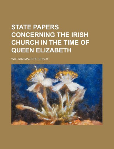 9781154171433: State Papers Concerning the Irish Church in the Time of Queen Elizabeth