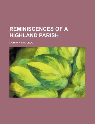 9781154172348: Reminiscences of a Highland parish