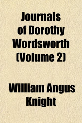 9781154204728: Journals of Dorothy Wordsworth (Volume 2)