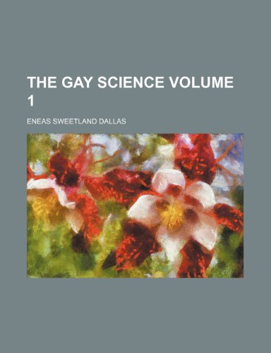 9781154234305: The gay science Volume 1
