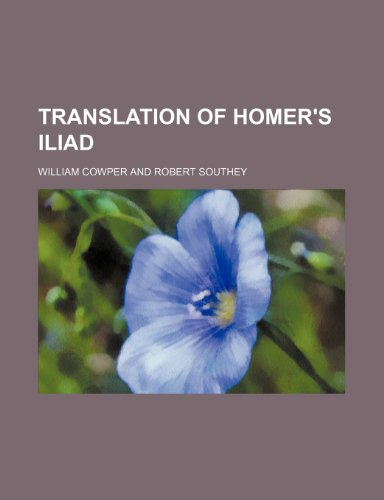 9781154252576: Translation of Homer's Iliad