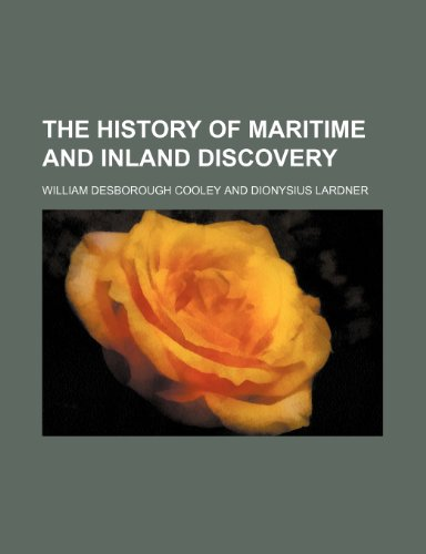 9781154285154: The History of maritime and inland discovery