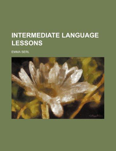 9781154292152: Intermediate Language Lessons