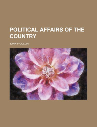 9781154339024: Political Affairs of the Country