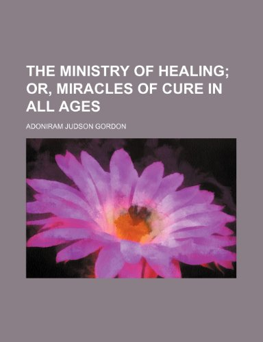 9781154355055: The ministry of healing