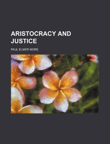 9781154355949: Aristocracy and Justice