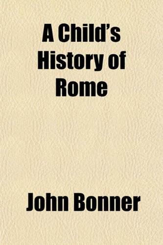 9781154367577: A Child's History of Rome