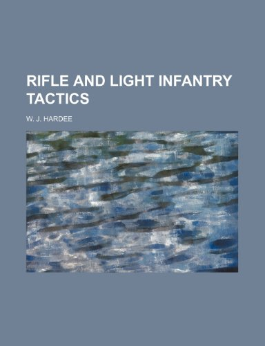 9781154378863: Rifle and Light Infantry Tactics