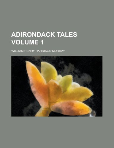 9781154399066: Adirondack Tales (Volume 1)