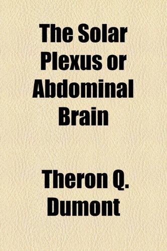 9781154444575: The Solar Plexus or Abdominal Brain
