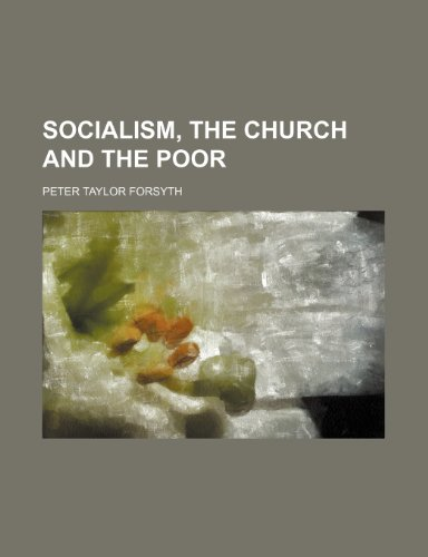 9781154473285: Socialism, the church and the poor