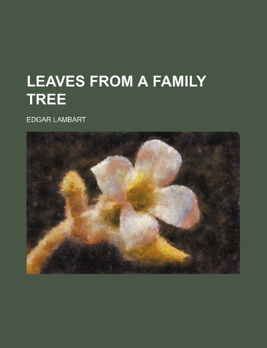 9781154490626: Leaves from a family tree