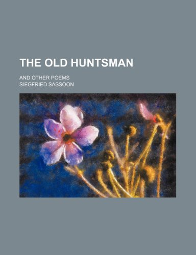 9781154495300: The old huntsman; and other poems