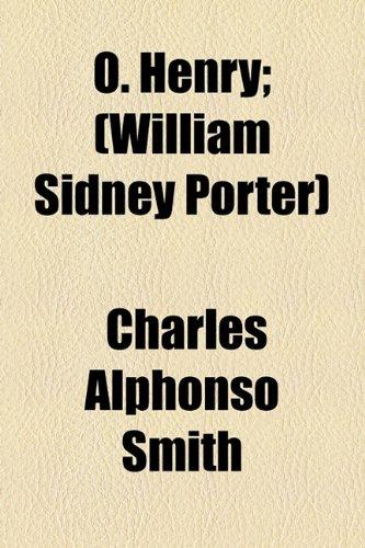 9781154503739: O. Henry; (William Sidney Porter)