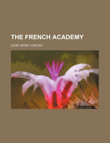 9781154507478: The French academy