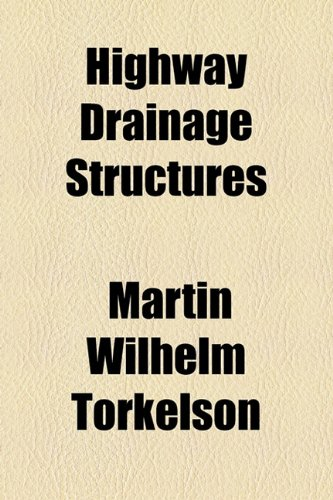 9781154526325: Highway Drainage Structures