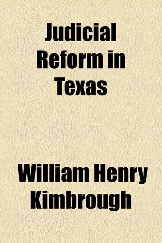 9781154527018: Judicial Reform in Texas
