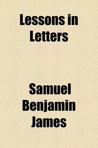 9781154527247: Lessons in Letters
