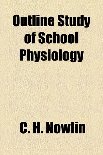 9781154528596: Outline Study of School Physiology