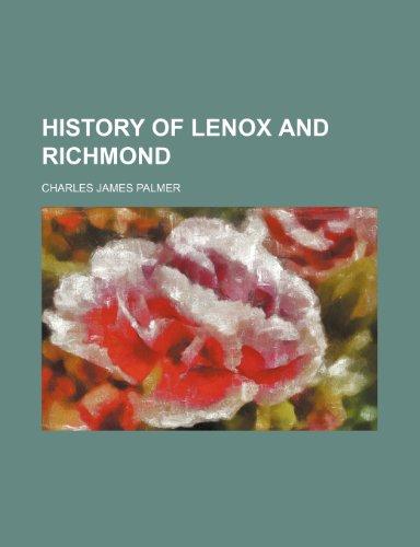 9781154555509: History of Lenox and Richmond