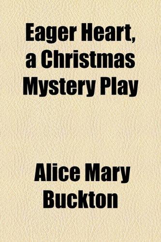 9781154576207: Eager Heart, a Christmas Mystery Play