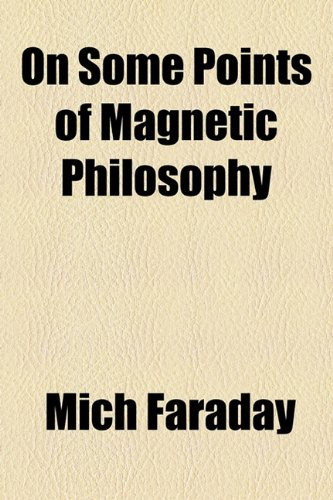 9781154579819: On Some Points of Magnetic Philosophy