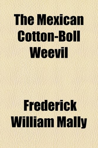 9781154582406: The Mexican Cotton-Boll Weevil