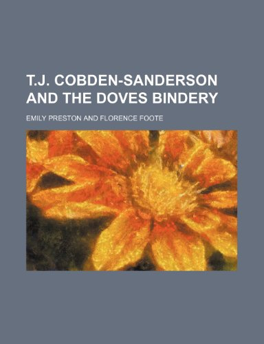 9781154595826: T.J. Cobden-Sanderson and the Doves bindery