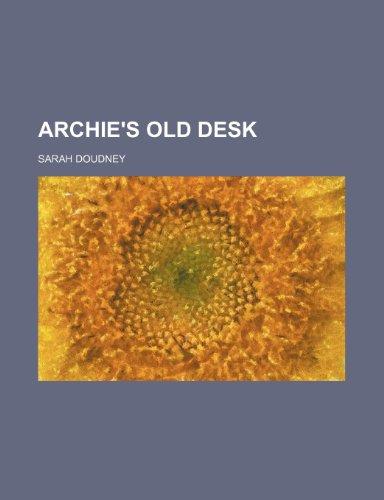 9781154615463: Archie's old desk