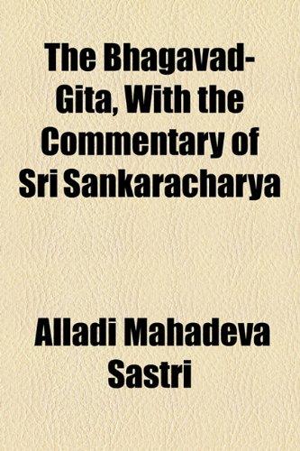 9781154637243: The Bhagavad-Gita, with the Commentary of Sri Sankaracharya