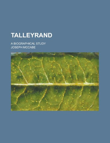 9781154638325: Talleyrand; A Biographical Study