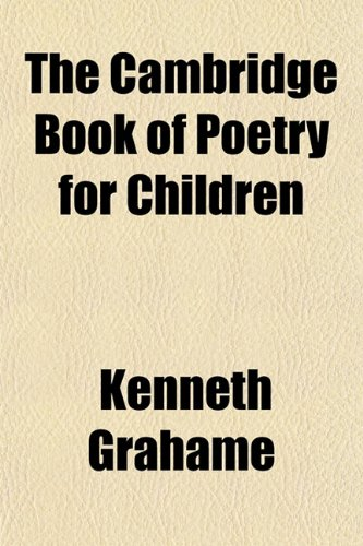 9781154654110: The Cambridge Book of Poetry for Children
