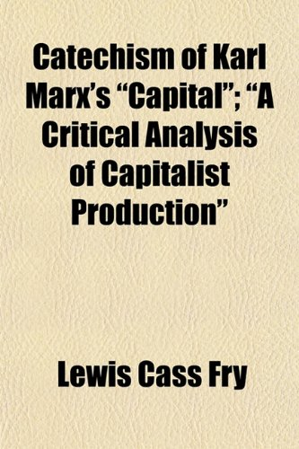 9781154657371: Catechism of Karl Marx's
