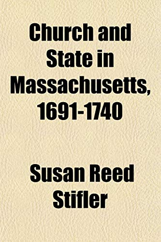 9781154663976: Church and State in Massachusetts, 1691-1740