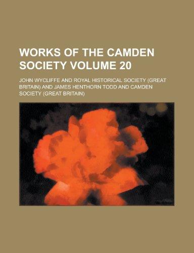 9781154667615: Works of the Camden Society Volume 20