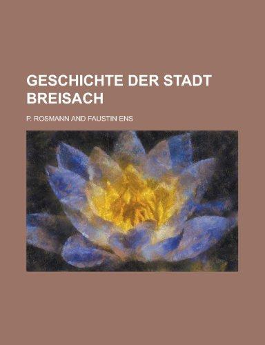 9781154667974: Geschichte Der Stadt Breisach