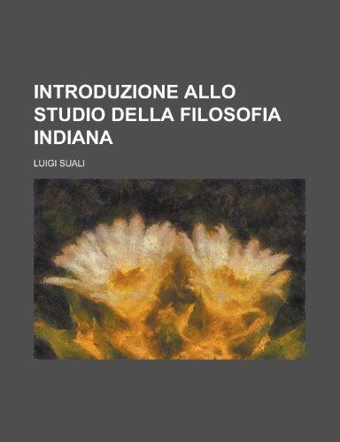 9781154680355: Introduzione Allo Studio Della Filosofia Indiana