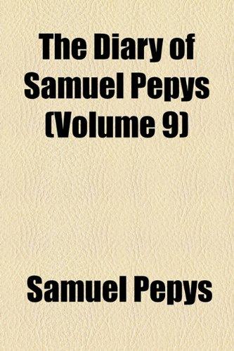 9781154682670: The Diary of Samuel Pepys (Volume 9)