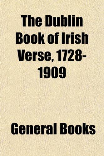 The Dublin Book of Irish Verse, 1728-1909