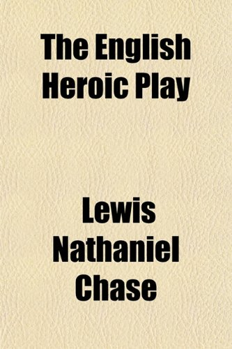 9781154695243: The English Heroic Play