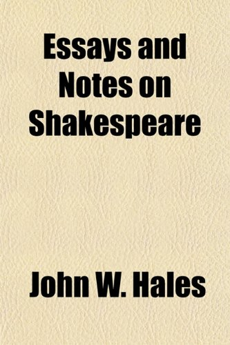 9781154697407: Essays and Notes on Shakespeare