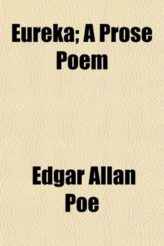9781154699050: Eureka; A Prose Poem