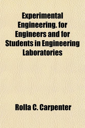 9781154700718: Experimental Engineering. for Engineers and for Students in Engineering Laboratories