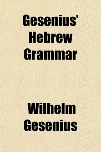 9781154716306: Gesenius' Hebrew Grammar