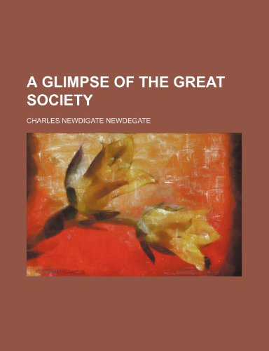 9781154717198: A glimpse of the great society