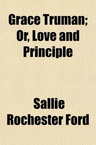 9781154719130: Grace Truman; Or, Love and Principle