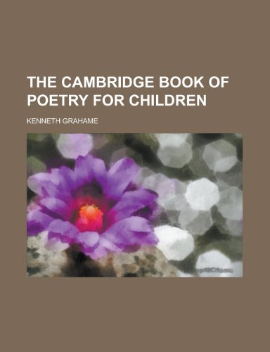 9781154726893: The Cambridge Book of Poetry for Children
