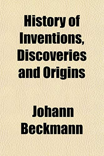 9781154733259: History of Inventions, Discoveries and Origins